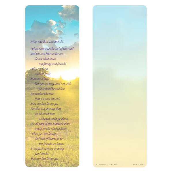 "3"" x 9"" Summer Field bookmark, Miss Me But Let Me Go"