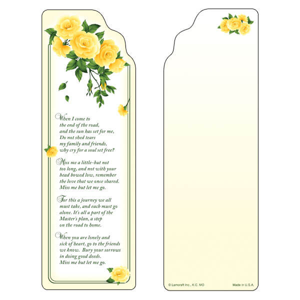 "3"" x 9"" Yellow Roses bookmark, Miss Me But Let Me Go"