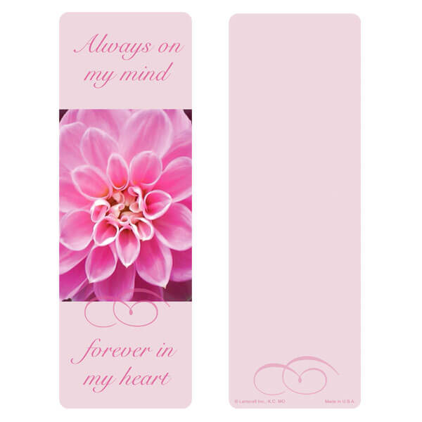 "3"" x 9"" Dahlia bookmark, Always On My Mind"