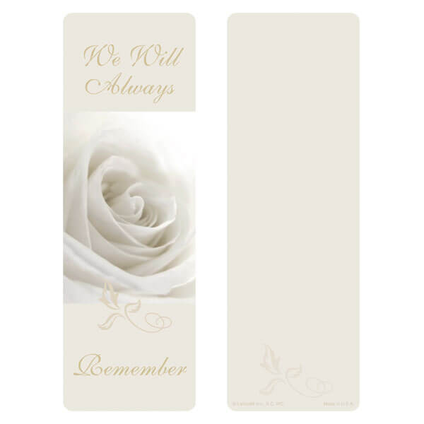"3"" x 9"" White Rose bookmark, We Will Always Remember"