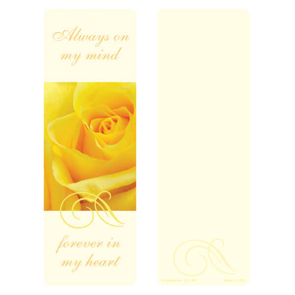 "3"" x 9"" Yellow Rose bookmark, Always On My Mind"