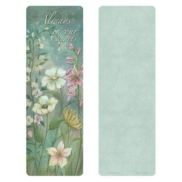 """3"""" x 9"""" Flower Garden bookmark, Always in Our Hearts"""