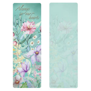 Blooming Garden PMC Bookmark, Always In Our Hearts